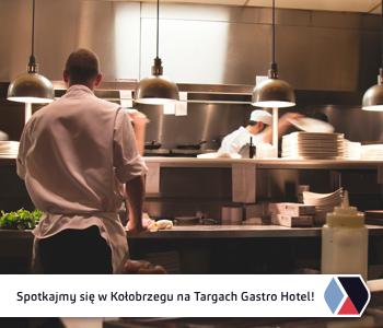 Targi Gastro Hotel 06-08.03.2019 Kołobrzeg